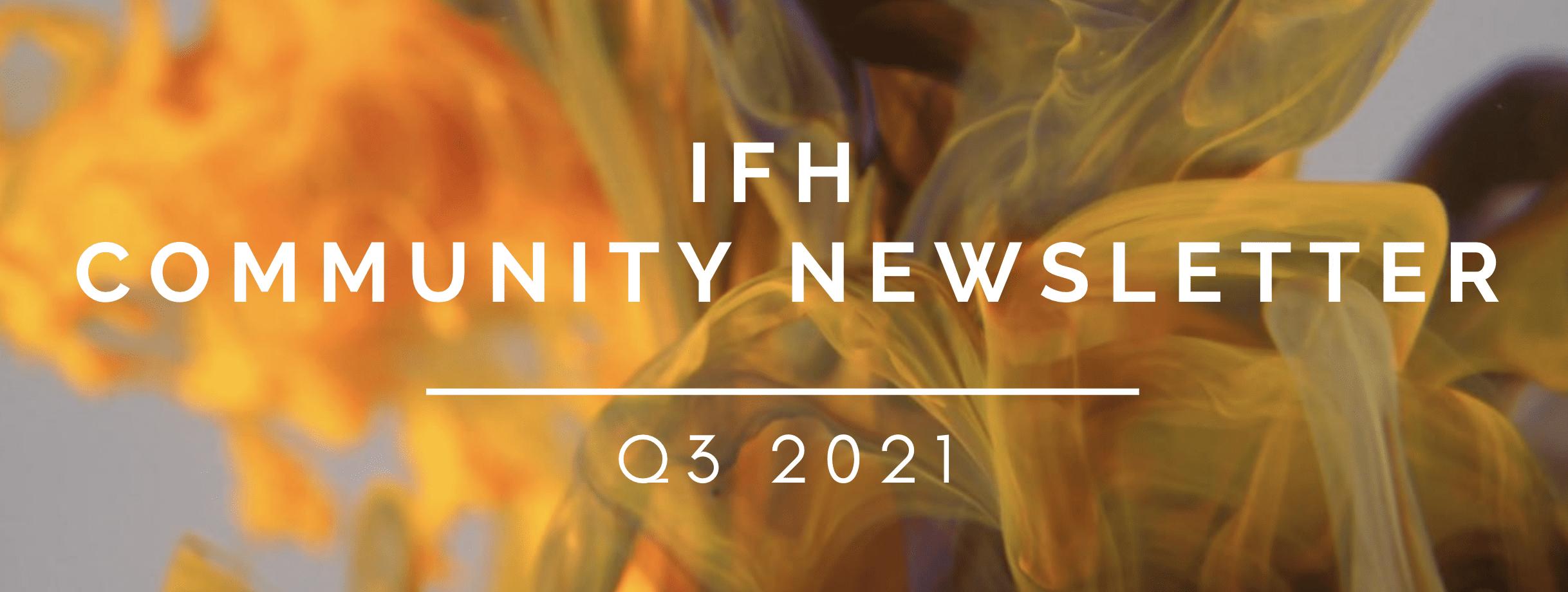 IFH Community Newsletter Q3